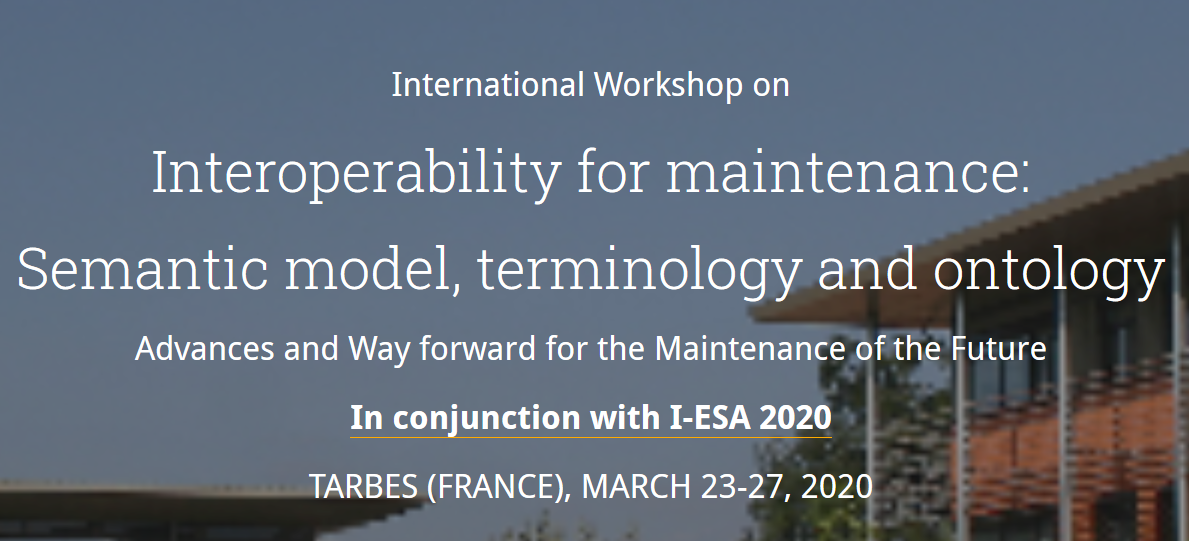 Call for Papers: Interoperability for Maintenance Workshop at I-ESA 2020