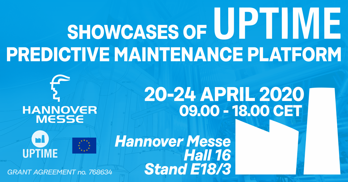 Showcases of UPTIME at Hannover Messe – 20. – 24. April 2020