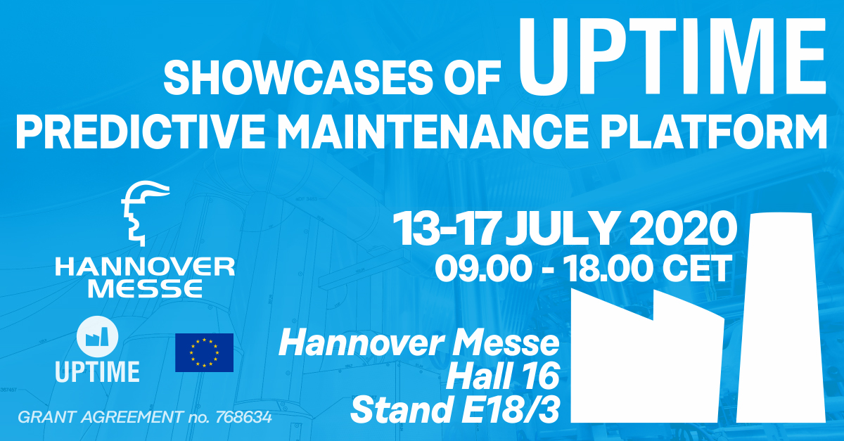 CANCELLED: Showcases of UPTIME at Hannover Messe, 13 – 17 July 2020, Germany
