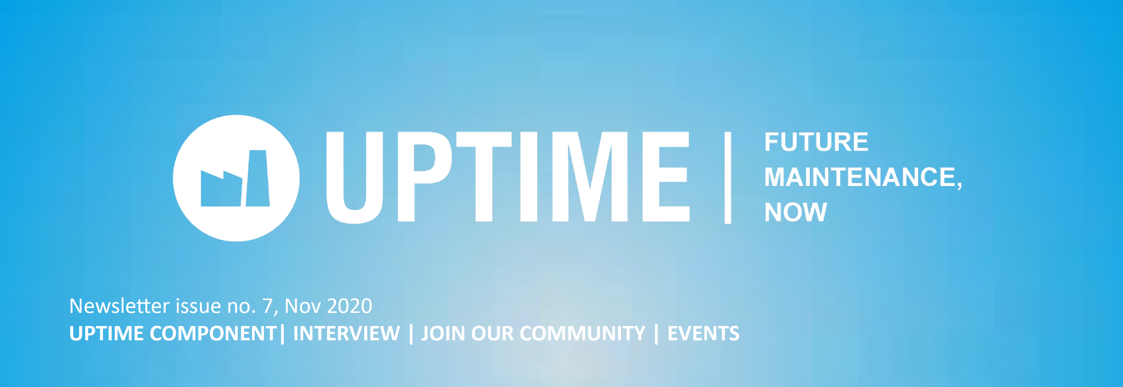 UPTIME 7th Newsletter – Edition 11/2020