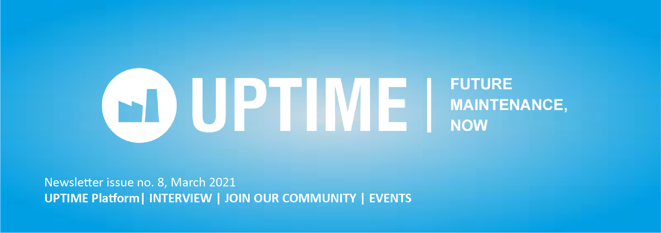 UPTIME 8th Newsletter – Edition 03/2021